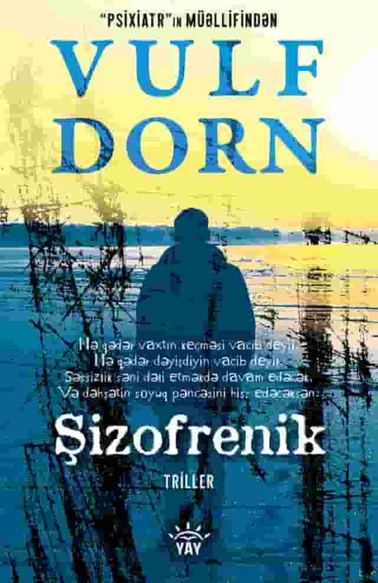 Şizofrenik (Yan Forstner seriyası 1)