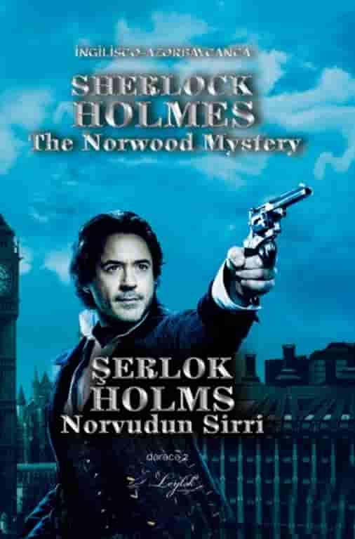 Şerlok Holms və Norvudun sirri – Sherlock Holmes The Norwood mystery (İngiliscə-Azərbaycanca)