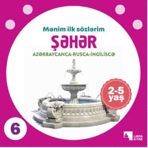 Şəhər (2-5 yaş)
