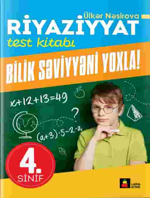 Riyaziyyat test kitabı 4-cü sinif