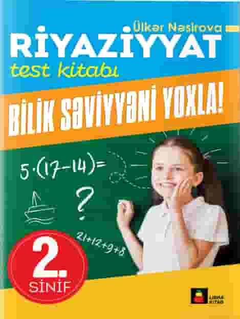 Riyaziyyat test kitabı 2-ci sinif