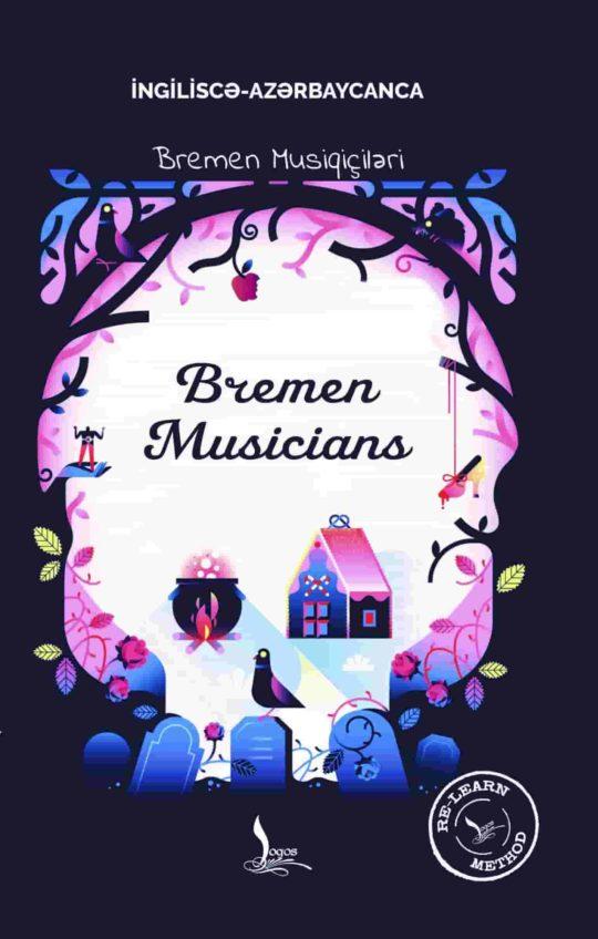 Bremen musiqiçiləri və başqa nağıllar – The musicians of Bremen and other stories (İngiliscə-Azərbaycanca)