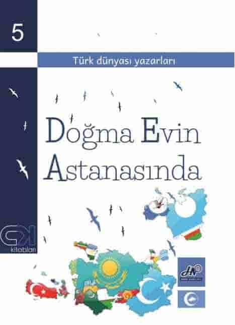 Doğma evin astanasında. Türk dünyası yazarları.