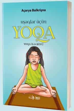Uşaqlar üçün Yoqa (Yoqa ilə böyü)