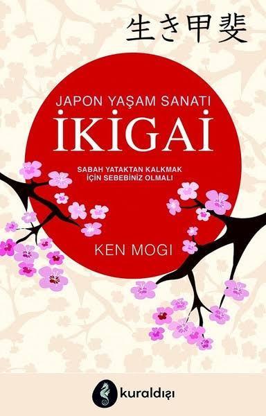 İkigai: Japon Yaşam Sanatı